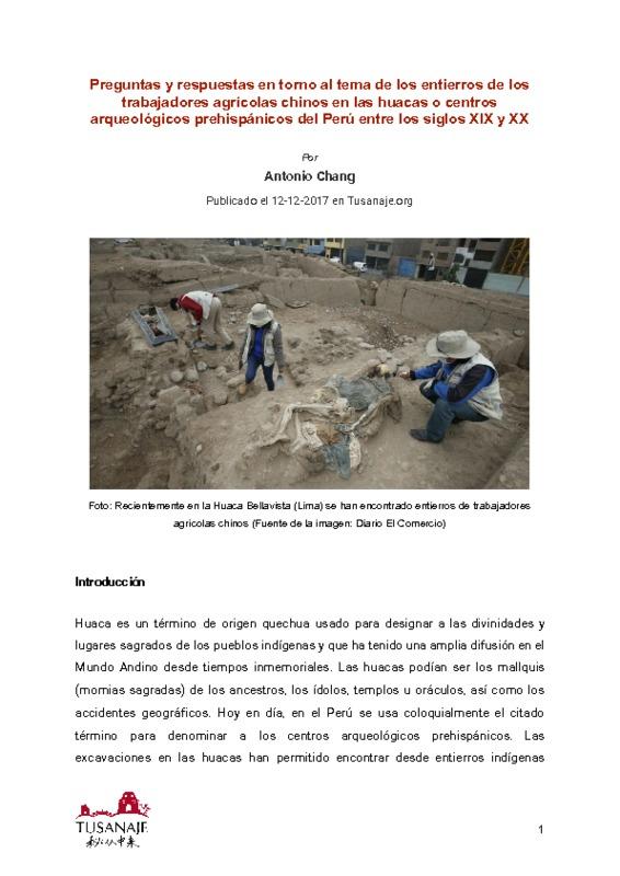 Preguntas y respuestas en torno al tema de los entierros de los trabajadores agrícolas chinos en las huacas o centros arqueológicos  prehispánicos del Perú entre los siglos XIX y XX